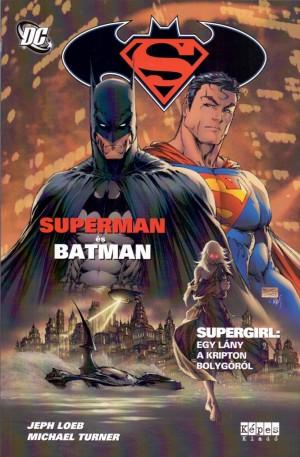 Jeph Loeb - Superman �s Batman