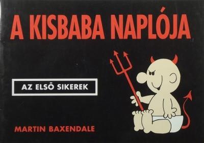 Martin Baxendale - A kisbaba naplója