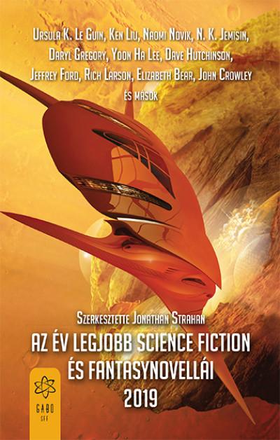 Jonathan Strahan  (Szerk.) - Az év legjobb science fiction és fantasynovellái 2019