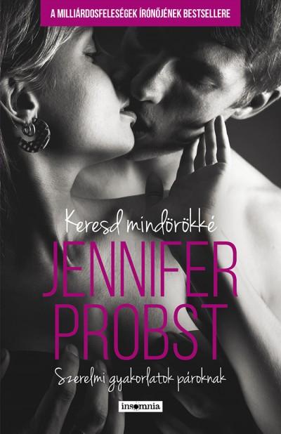 Jennifer Probst - Keresd mindörökké