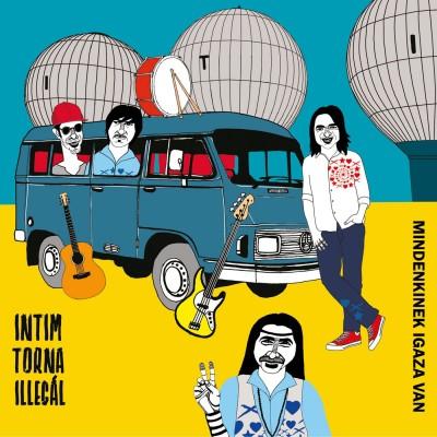 Intim Torna Illegal - Intim Torna Illegál: Mindenkinek igaza van CD