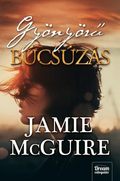 Jamie Mcguire - Gyönyörű búcsúzás - Puhatáblás