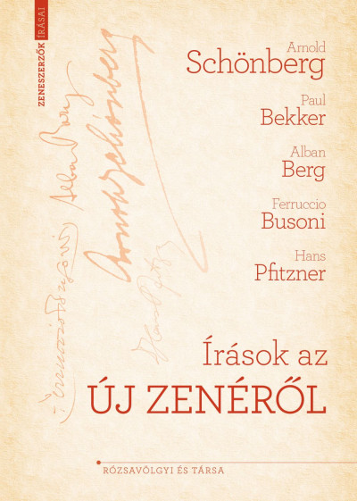 Arnold Schönberg - Írások az új zenéről