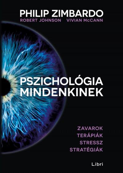 Robert Johnson - Vivian Mccann - Philip Zimbardo - Pszichológia mindenkinek 4.