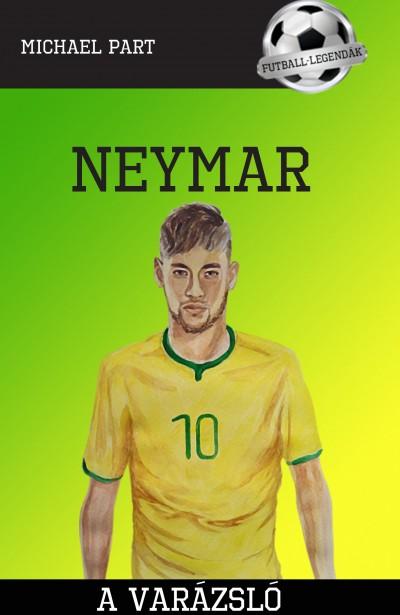 Michael Part - Neymar - A varázsló