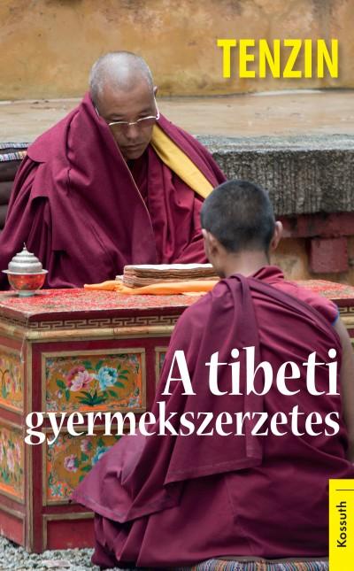 Tenzin Gyatso - A tibeti gyermekszerzetes