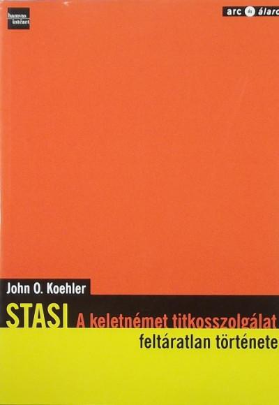 John O. Koehler - Stasi