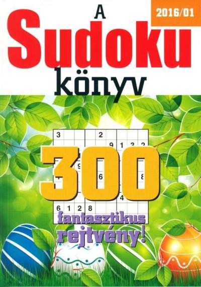 Rácz Regina  (Szerk.) - Sudoku könyv 2016/01