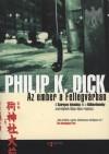 Philip K. Dick - Az ember a Fellegv�rban