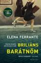 Elena Ferrante - Briliáns barátnőm
