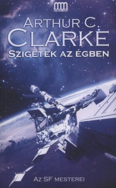 Arthur C. Clarke - Szigetek az égben