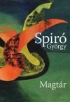 Spir� Gy�rgy - Magt�r