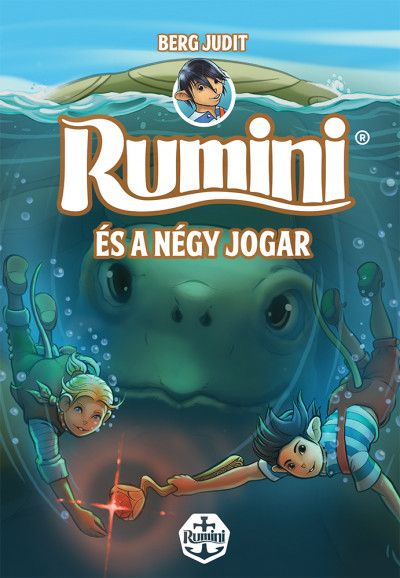 Berg Judit - Rumini és a négy jogar