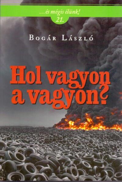 Bogár László - Hol vagyon a vagyon?