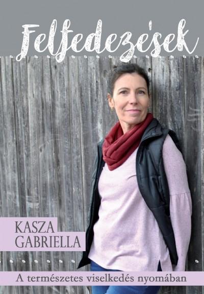 Kasza Gabriella - Felfedezések