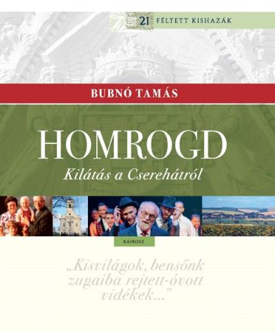 Bubnó Tamás - Homrogd