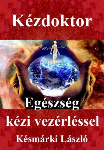 Késmárki László - Kézdoktor