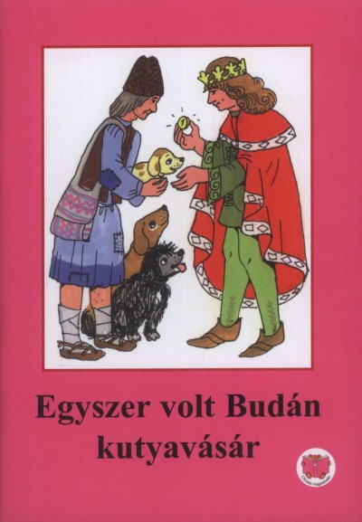 Ligeti Róbert - Egyszer volt Budán kutyavásár