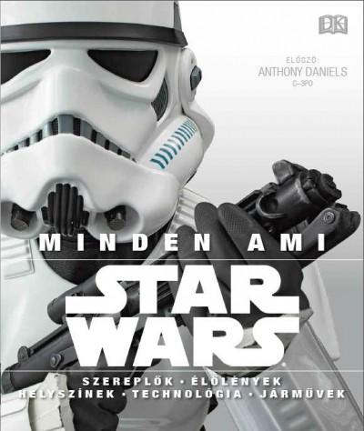 Bray Adam - Patricia Barr - Daniel Wallace - Ryder Windham - Star Wars - Minden, ami Star Wars