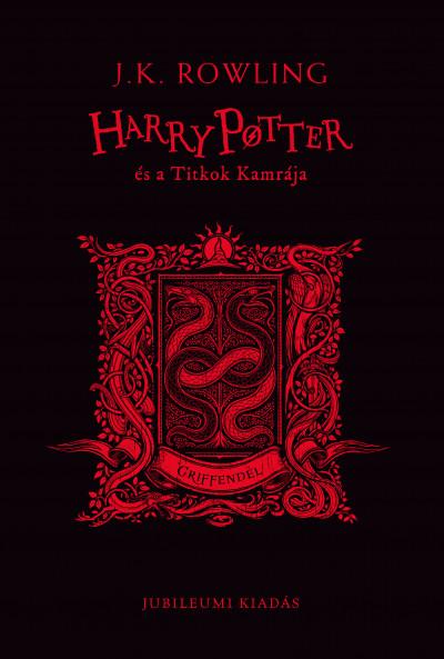 J. K. Rowling - Harry Potter és a Titkok Kamrája - Griffendél
