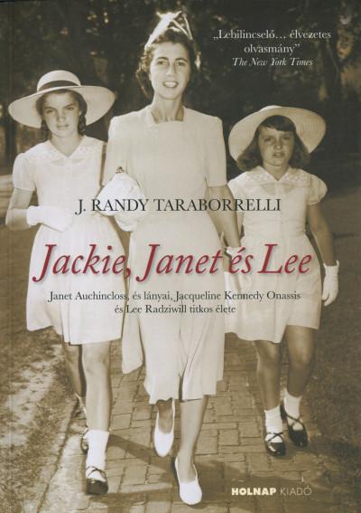 J. Randy Taraborrelli - Jackie, Janet és Lee
