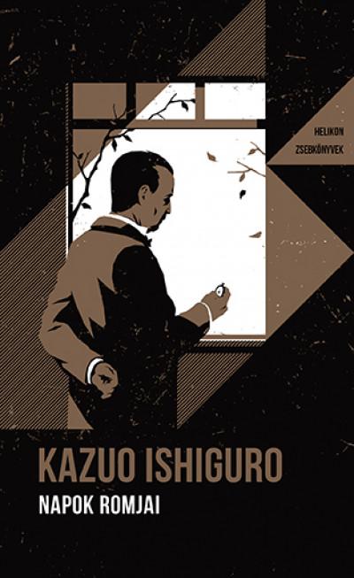 Kazuo Ishiguro - Napok romjai