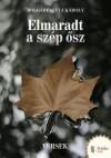 K�roly Bolg�rfalvi Z. - Elmaradt a sz�p �sz