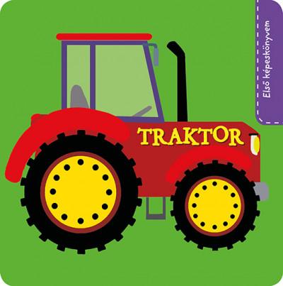 - Első képeskönyvem - Traktor