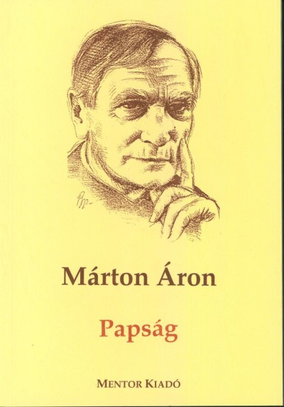 Márton Áron - Papság