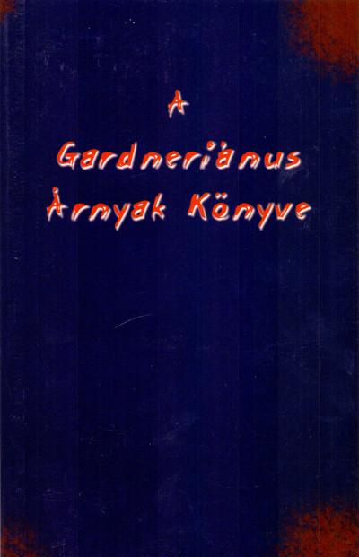 - A Gardneriánus Árnyak Könyve