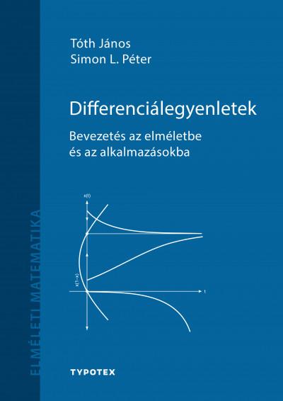 Simon L. Péter - Tóth János - Differenciálegyenletek