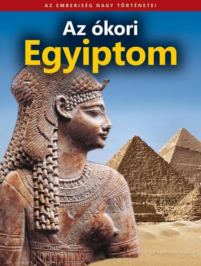 Farkas György  (Szerk.) - Az ókori Egyiptom
