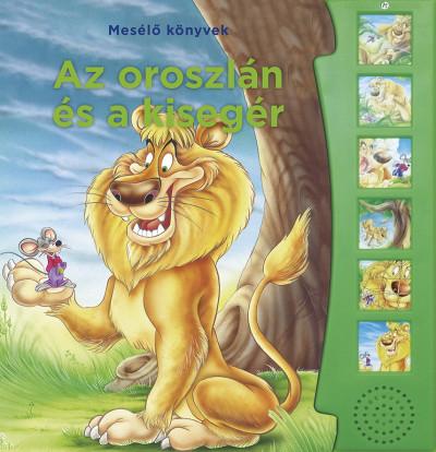 Major Eszter - Mesélő könyvek - Az oroszlán és az egér