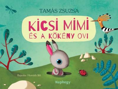 Tamás Zsuzsa - Kicsi Mimi és a Kökény ovi