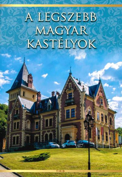 - A legszebb magyar kastélyok