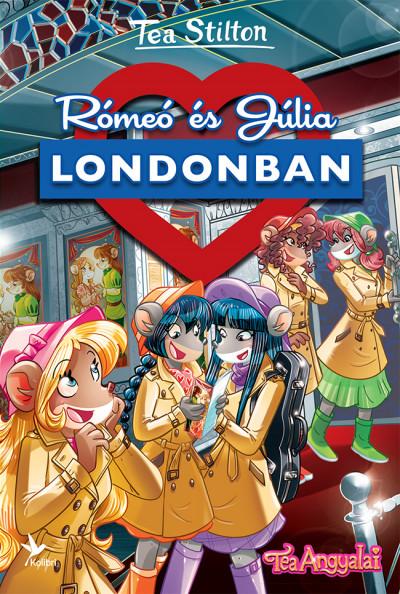 Tea Stilton - Rómeó és Júlia Londonban