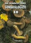 Dr. Rim�czi Imre - Gombav�logat� 10.
