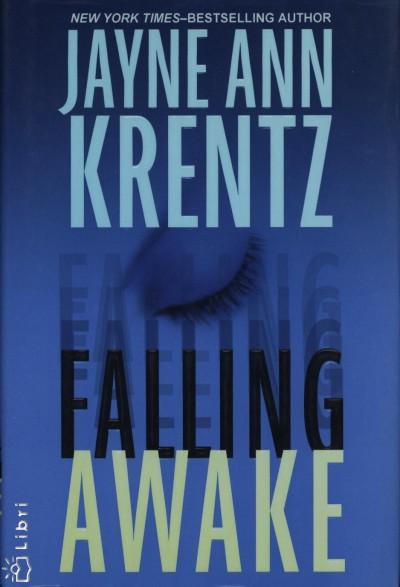 Jayne Ann Krentz - Falling Awake