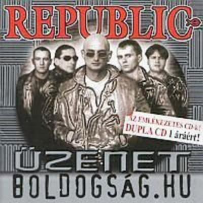 Republic - Üzenet, boldogság.hu - 2 CD