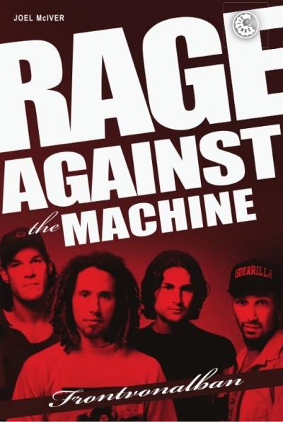 Joel Mciver - Rage Against The Machine