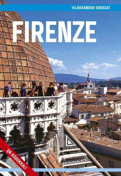 Juszt Róbert  (Szerk.) - Firenze