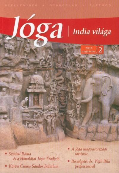 Veszprémi Krisztina  (Szerk.) - Jóga, India világa 2.