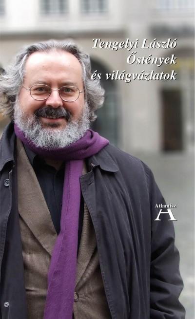 Tengelyi László - Deczki Sarolta  (Szerk.) - Miklós Tamás  (Szerk.) - Őstények és világvázlatok