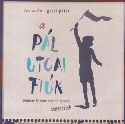 Dés László - Geszti Péter - A Pál utcai fiúk - CD