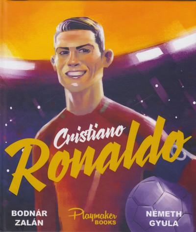 Bodnár Zalán - Németh Gyula - Cristiano Ronaldo