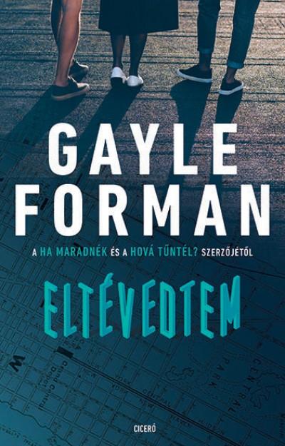 Gayle Forman - Eltévedtem