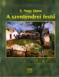 A SZENTENDREI FESTŐ