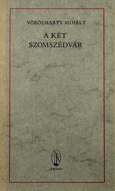 Vörösmarty Mihály - A két szomszédvár