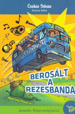 CSUKÁS ISTVÁN - BEROSÁLT A REZESBANDA
