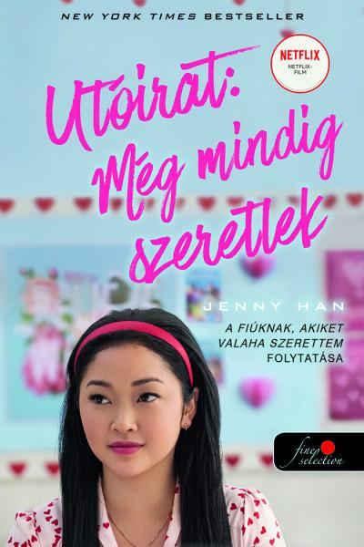 Jenny Han - Utóirat: Még mindig szeretlek - filmes borítóval
